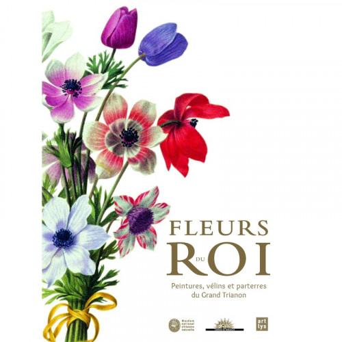Catalogue de l'exposition Fleurs du Roi