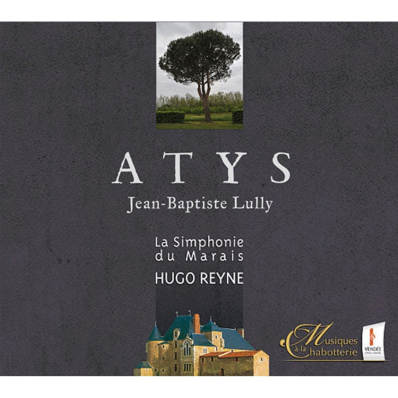 CD Musiques à la Chabotterie Atys Lully