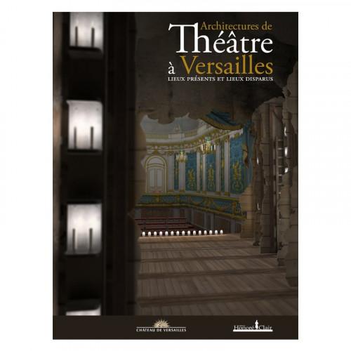 Architectures de théâtre à Versailles