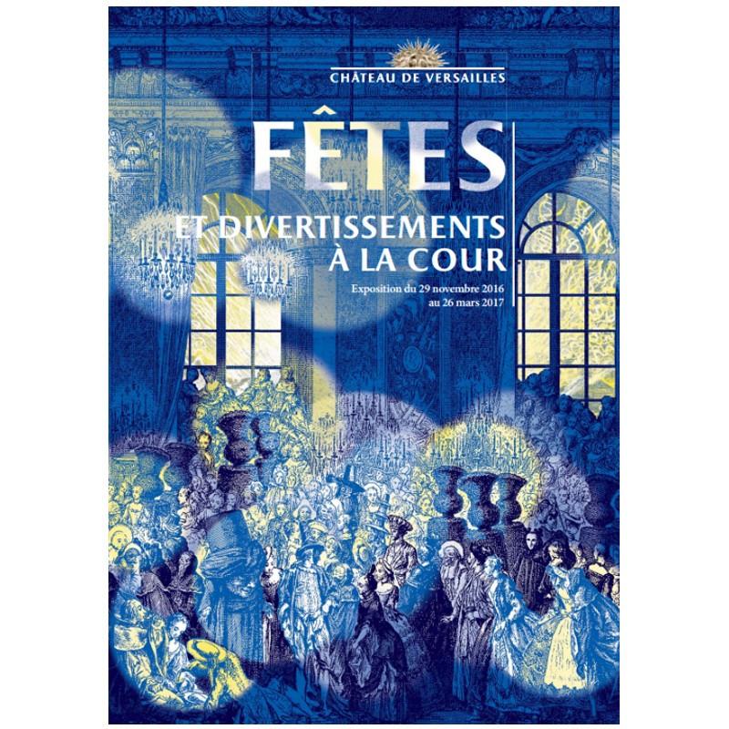 """L'album """"Fêtes et divertissement à la cour"""""""