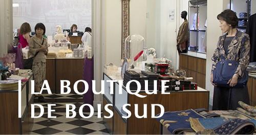 La Boutique Bois Sud