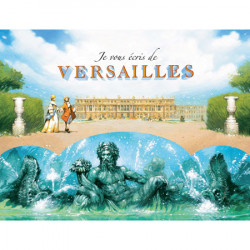 I write to you from Versailles