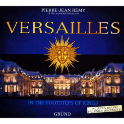 Versailles - In the Footsteps of Kings
