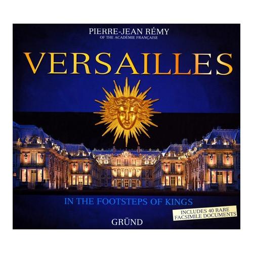 Versailles - Entrez dans les coulisses du Château