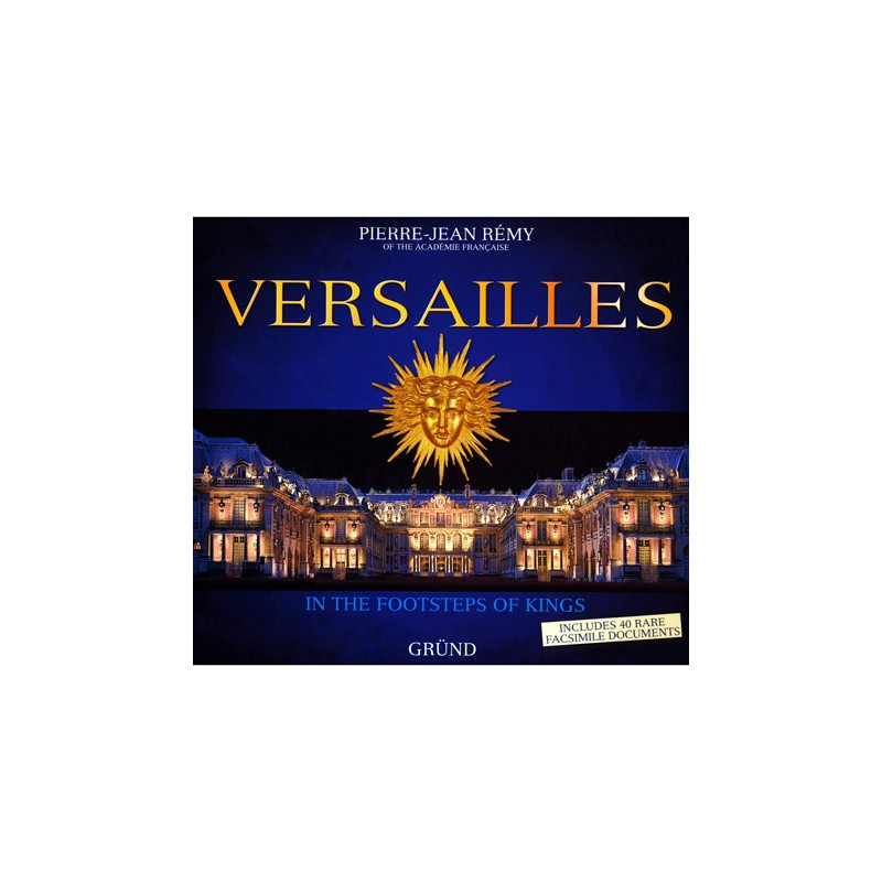 Versailles - In the Footsteps of Kings