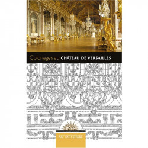 Cahier de coloriages château de Versailles