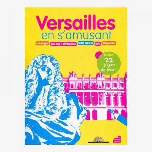 Versailles en s'amusant