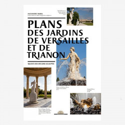 Maps of the gardens of Versailles and Trianon