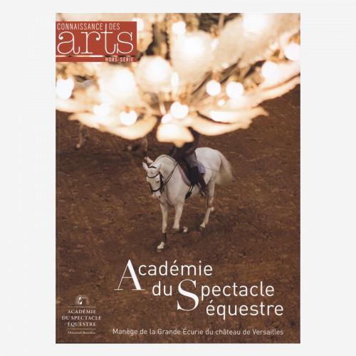 """Connaissance des Arts - Hors-série """"Académie du Spectacle Équestre"""" - fr"""