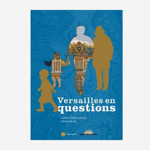 Versailles en questions
