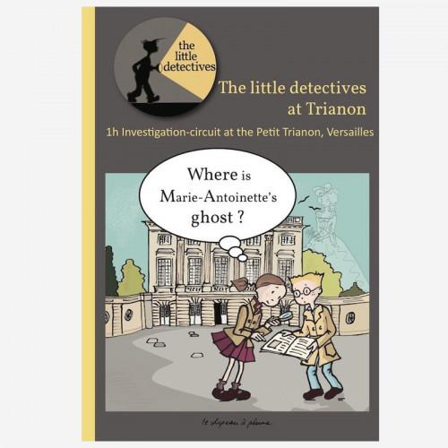 Les petits détectives à Trianon - en