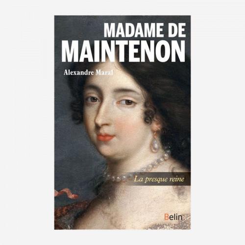 Madame de Maintenon, La...