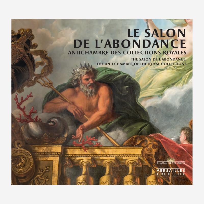 Le Salon de l'Abondance - Antichambre des collections royales