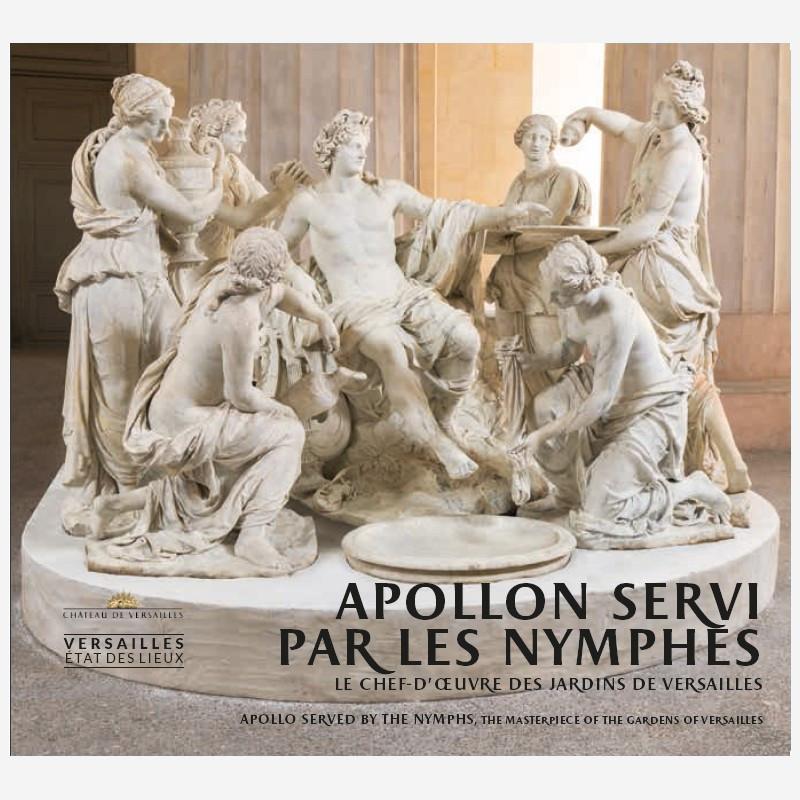Apollon servi par les nymphes, chef-d'œuvre des jardins de Versailles