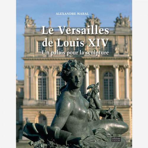 Louis XIV's Versailles - A...