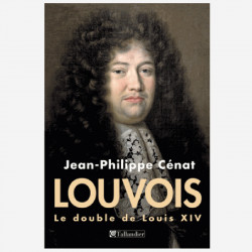 Louvois, Louis XIV's...