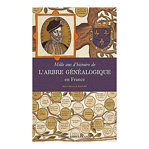 Mille ans d'histoire de l'arbre généralogique en France